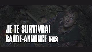 Je te survivrai - bande-annonce