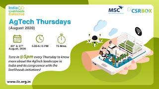 AgTech Thursdays: Session-I | AgTech Landscape Context