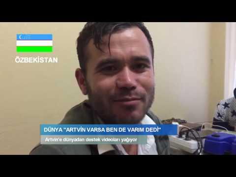 DÜNYADAN ARTVİN'E DESTEK YAĞIYOR ülke videoları