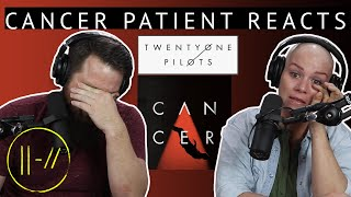 twenty one pilots - Cancer // Cancer Patient Reaction // Pastor Rob Reacts