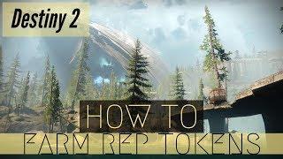 Destiny 2  - How to Farm Reputation Tokens FAST!