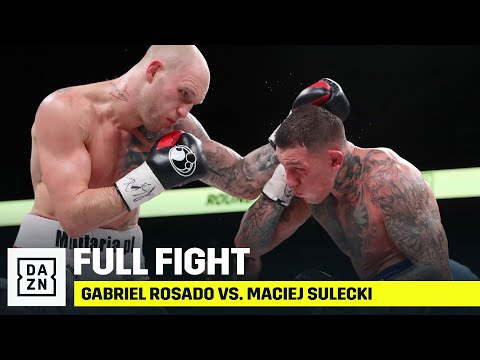FULL FIGHT | Gabriel Rosado vs. Maciej Sulecki