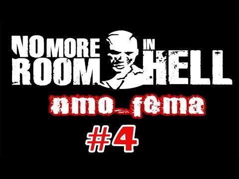 No More Room In Hell - прохождение карты nmo_fema