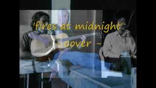 fires at midnight - jethro tull (cover)