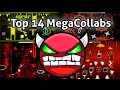 TOP 14 Collabs&MegaCollabs [ONLY 10★] | Geometry Dash