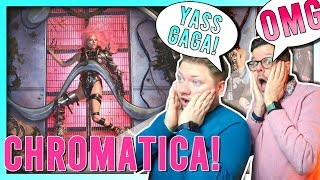 LADY GAGA CHROMATICA // Full Album Reaction Video // She's back and how !!