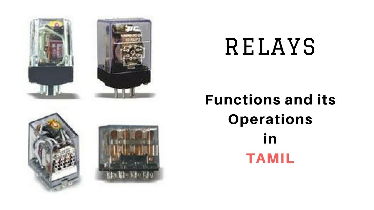 Relay Basics Explained In Tamil