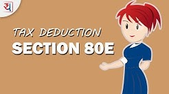 All about Section 80E | Income Tax deduction on Education Loan