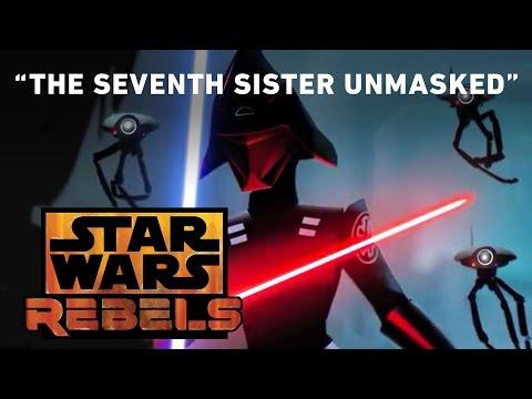 The Seventh Sister Unmasked | Star Wars Rebels