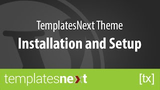 TemplatesNext Theme installation and setup