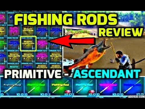 Ark fishing with all rods primitive to ascendant for blueprint ark fishing with all rods primitive to ascendant for blueprint quality test official server malvernweather Choice Image
