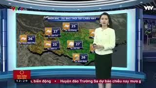 Bản tin thời tiết trưa - VTV1 ngày 10/11/2017