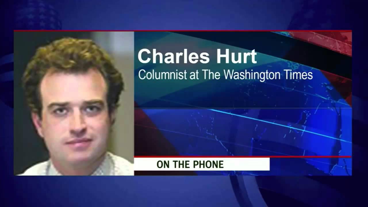 Charles Hurt -- Washington Times Columnist - YouTube