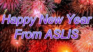 Happy New Year from ASLIS (2014)