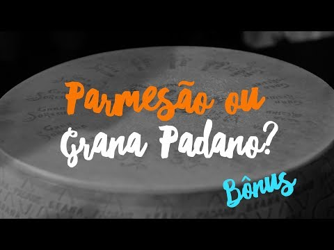 DIFERENÇA GRANA PADANO X PARMESÃO :: UNDERCHEF
