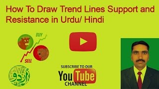 How To Draw Trendline Support and Resistance in Urdu Hindi