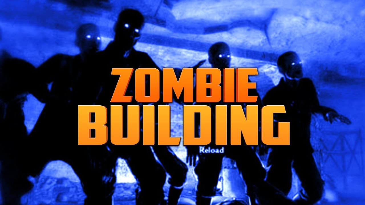 Zombie building call of duty zombies zombie games for Zombie build