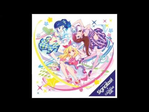 Aikatsu! - Signalize! + (FULL)