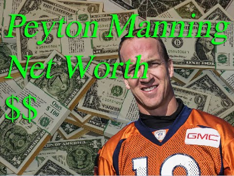 Peyton Manning Net Worth * Salary * Income from ...