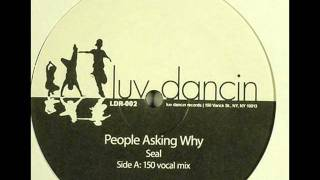 Seal - People Asking Why (150 Vocal Mix)