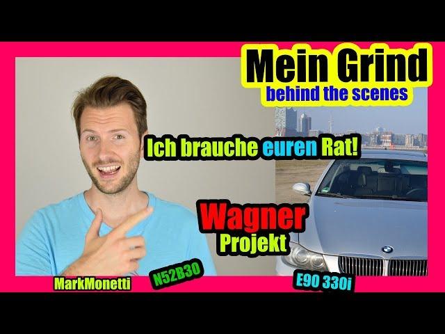 Euer Rat ist gefragt | Das Wagner Projekt | Wie gehts weiter? | MarkMonetti