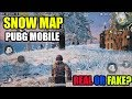 PUBG MOBILE BETA 0.11 - SNOW MAP- IS IT REAL OR FAKE?