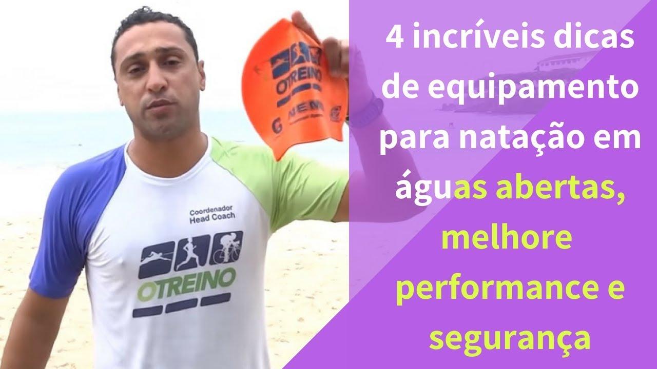 4 incriveis dicas de equipamento para natação em águas abertas, melhore a  performance e segurança 92bbfef124