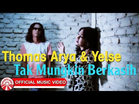 Thomas Arya & Yelse - Tak Mungkin Berkasih [Official Music Video HD]