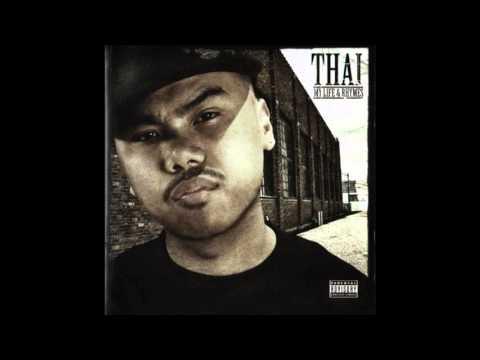 Thai   My Life & Rhymes Full Album