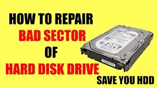 How To Save Hard Disk Drive From Internal Damage or Bad Sector | Repair Hard Disk Bad Sector