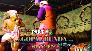 Gopal Runda R Toto    Part #3 😂😜Super Comedy Video😂😜