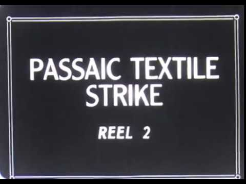 The Passaic Textile Strike: the Battle for Life of the Worke
