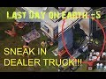 Last Day on Earth Kill the Dealer and SNEAK IN HIS TRUCK! (Episode #5)