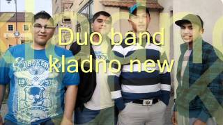 Duo band kladno new šun tu more šun