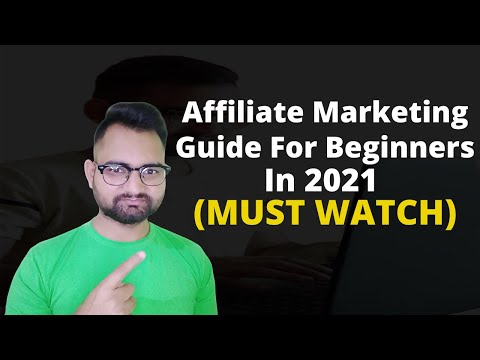 Affiliate Marketing Guide For Beginners In 2021 | Mohit Parmar