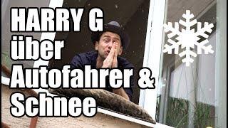 Harry G über Autofahrer und Schnee