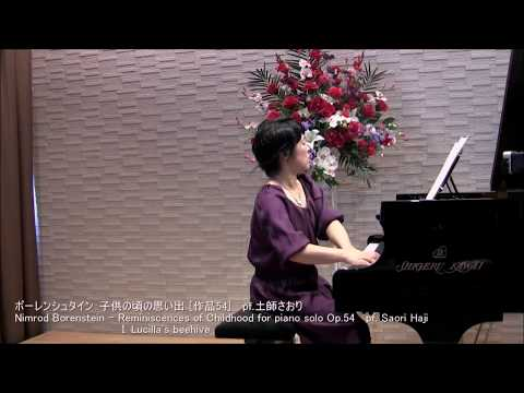 Saori Haji (piano) plays Nimrod Borenstein's Reminiscences of Childhood opus 54