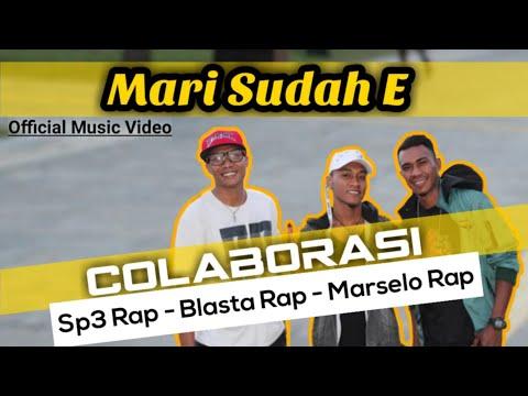 Original MARI SUDAH E Blasta Rap Family Sp 3 Rap Marselo Rap  2019 Kota Merauke