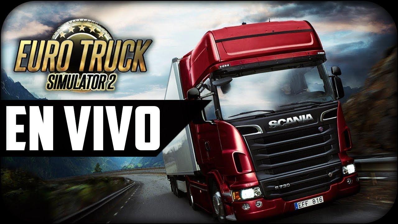 En Vivo Echando Viajes Euro Truck Simulator 2