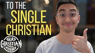 Advice for Single Christians