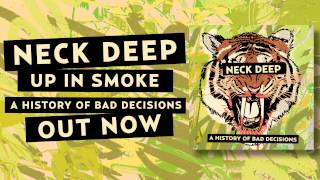 Watch Neck Deep Up In Smoke video