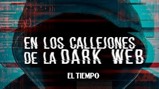 Documental: En los callejones de la Dark Web