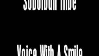 Watch Suburban Tribe Voice With A Smile video