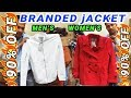 90% डिस्काउंट ब्रांडेड जैकेट पर, Men's Leather Jacket, Women's Jacket,Ladies Jacket, Girl's Jacket