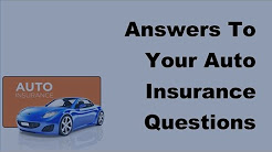 2017 Motor Insurance FAQs    Answers To Your Auto Insurance Questions
