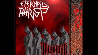 Eternal Thirst - Illuminati Army [Single 2013]