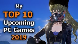 TOP 10 Upcoming PC Games 2019