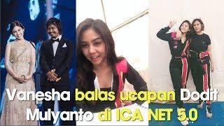 Video Vanesha Balas ucapan Dodit Mulyanto di ICA 5.0 NET download MP3, 3GP, MP4, WEBM, AVI, FLV Oktober 2018