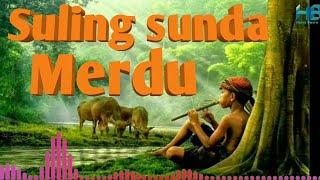 SULING SUNDA PALING MERDU | suling & kecapi sunda untuk Relaksasi