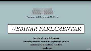 Webinar despre cum funcționează Parlamentul Republicii Moldova